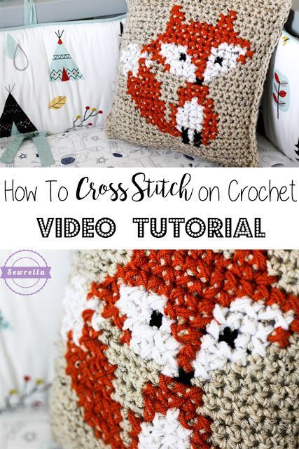 How To Cross Stitch On Crochet Parkers Fox Pillow Fox Pillow