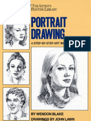 Wendon Blake Portrait Drawing A Step By Step Art Instruction Book Portrait Drawing Drawing Book Pdf Human Face Sketch