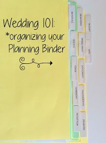 Wedding 101: The Planning Binder