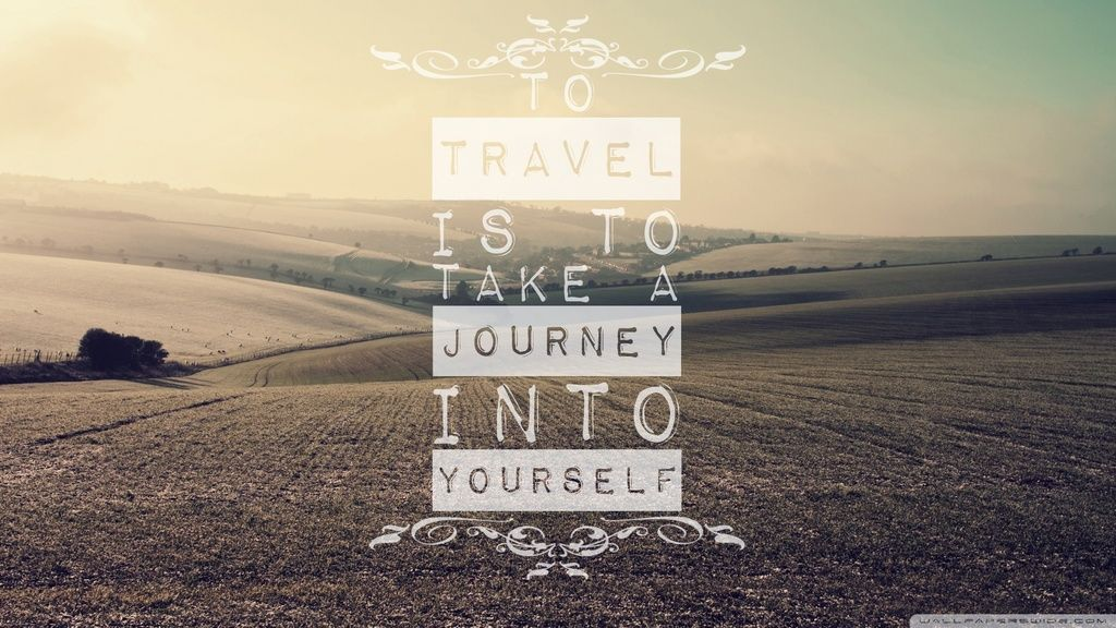 Quote On Journey Wallpaper Funny Travel Quotes Travel Wallpaper Travel Quotes