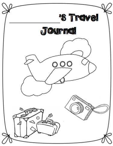 travel journal for students who take vacations during the