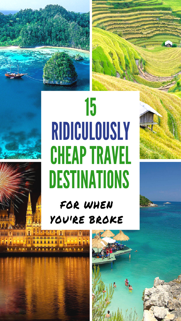 15 Ridiculously Cheap Travel Destinations For When You Re Broke And On A Budget Y Travel Cheap Destinations Usa Travel Destinations Budget Travel Destinations
