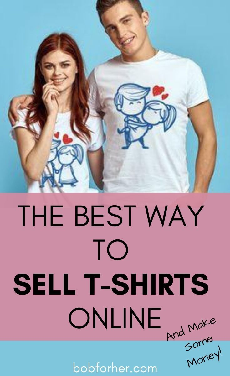Best Way To Sell T-shirts Online | Tshirts online, Things ...