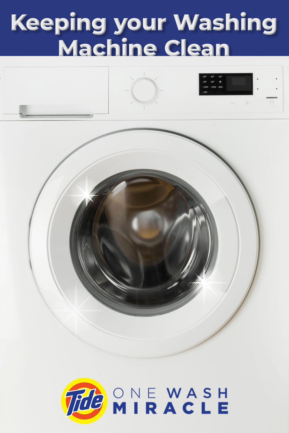 Tips For Keeping Your Washing Machine Clean Clean Washing Machine Washing Machine Washing