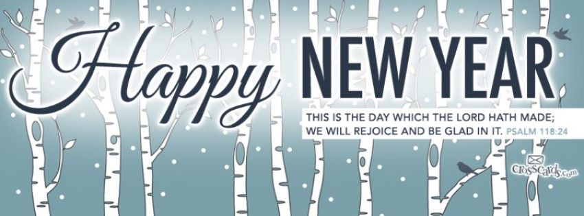 Happy New Year Psalm 118 24 Christian Facebook Cover Happy New Year Facebook Christmas Facebook Cover