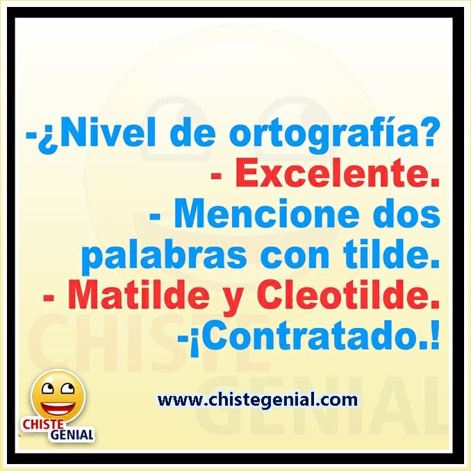 Chistes Cortos Nivel De Ortografía Excelente Chistes Humor Chistegenial Funny Facts Funny Quotes Funny Memes