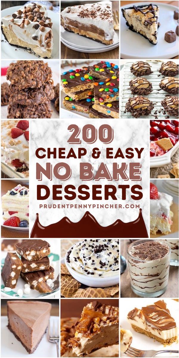 200 Cheap And Easy No Bake Desserts Easy No Bake Desserts No Bake Desserts Baked Dessert Recipes