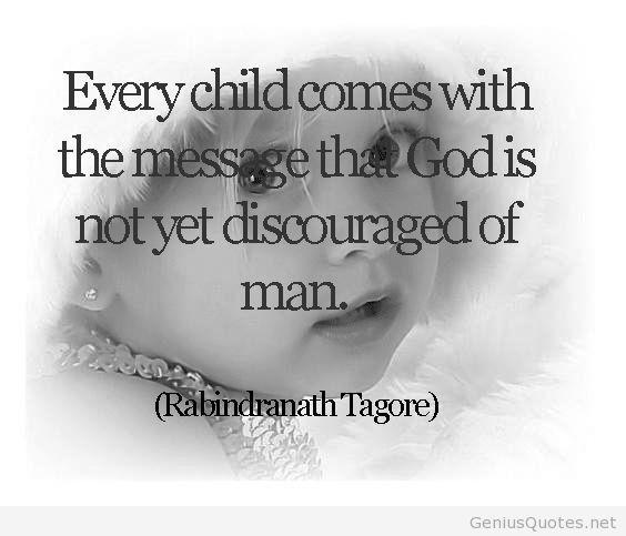 Rabindranath Tagore Quote For Kids I Couldn T Have Said It