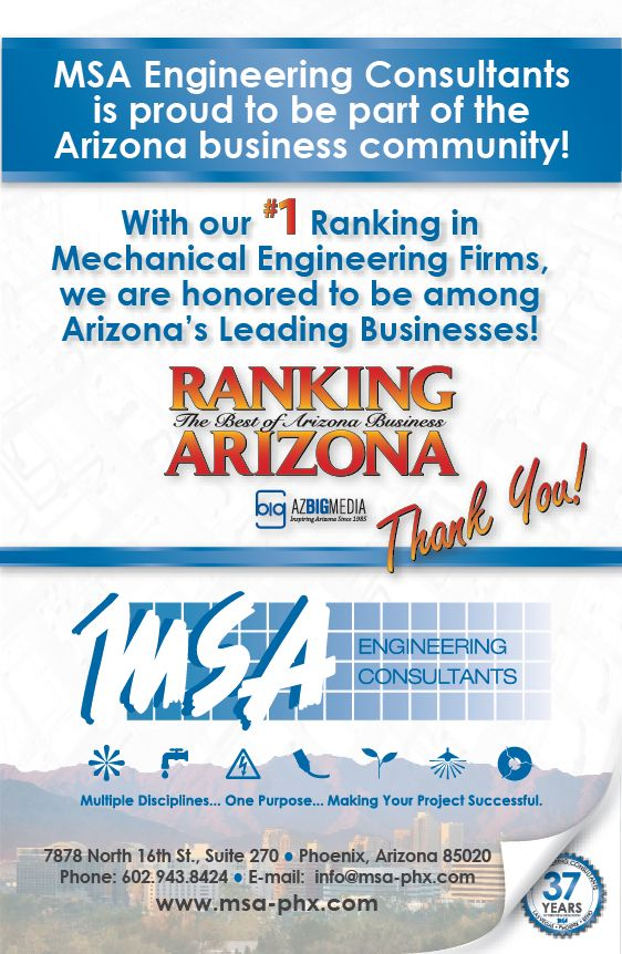 """MSA Engineering Consultants has been voted #1 in 2014 for """"The Best of Arizona Business"""" for Mechanical Engineering Firms in Ranking Arizona Annual Directory. We are very proud to have been considered and would like to thank the people of Arizona for this award and hope to be a contender for next year!"""