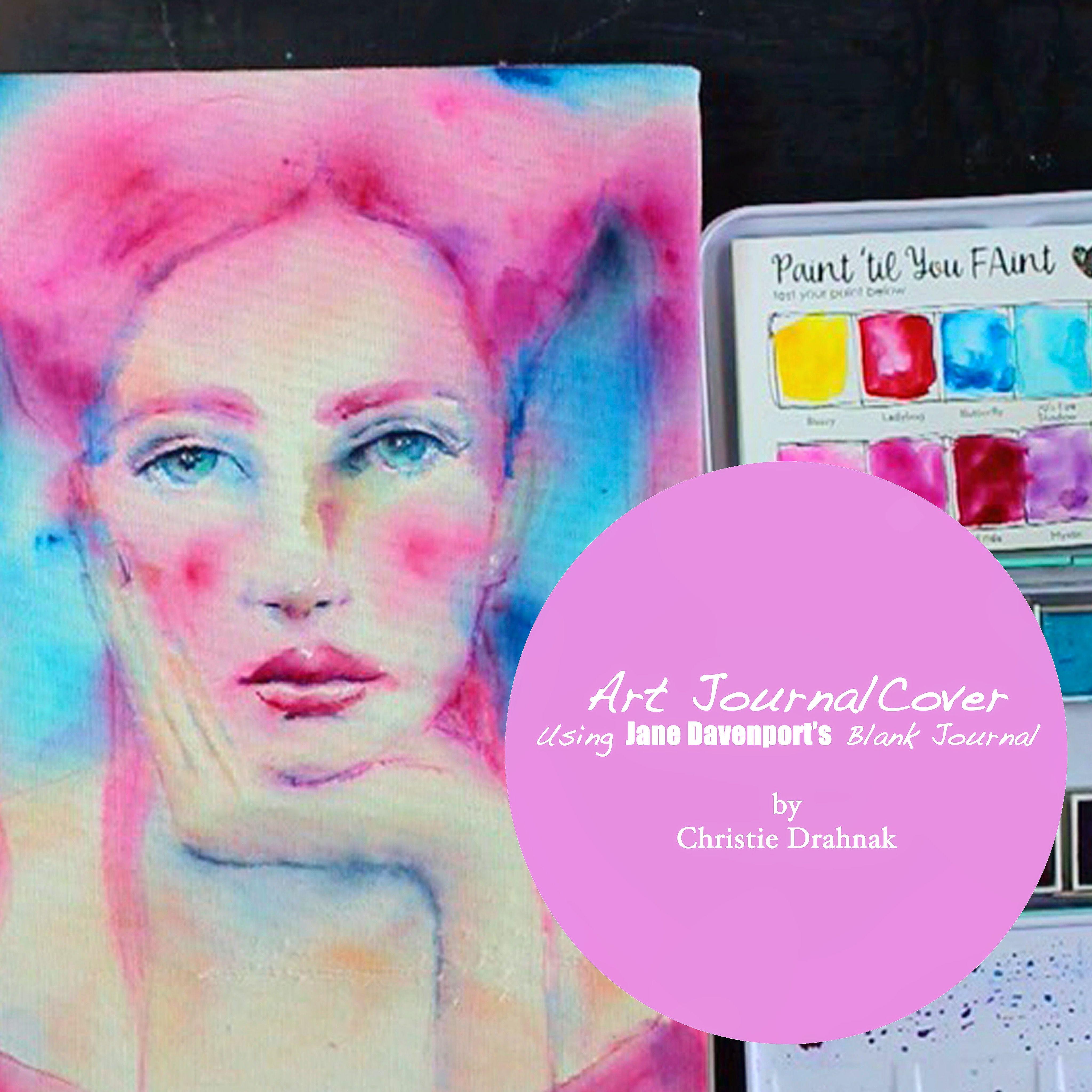 Art Journal Tutorial Using Jane Davenport Supplies From Michaels