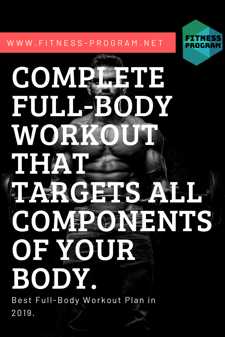 Complete Full-Body full body workouts That Target All components of Your Body. #workout #workouts #g...