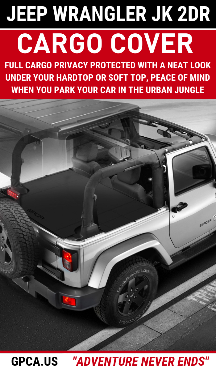 Gpca Jeep Wrangler Jk 2 Door Trunk Cargo Cover 3 Awesome Configurations Jeep Wrangler Jk Jeep Wrangler Cargo Cover