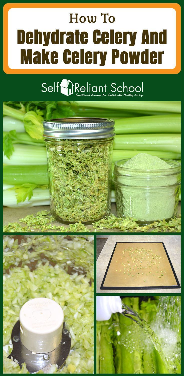 Step By Step Directions For Dehydrating Celery Making Celery Powder And Calculating Conversion Amounts Fo Dehydrated Vegetables Nutrition Health And Nutrition