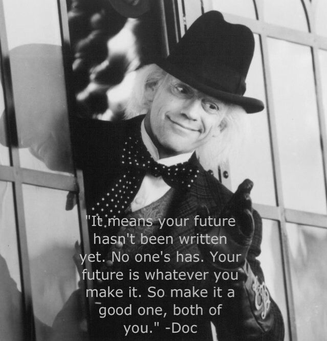 Pin by MaKayla Phelps on Quotes | The future movie, Back to the ...