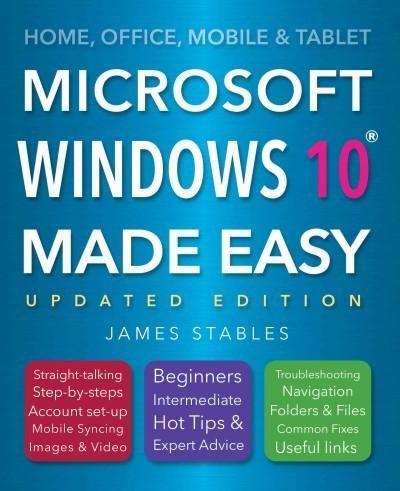 Microsoft Windows 10 Made Easy