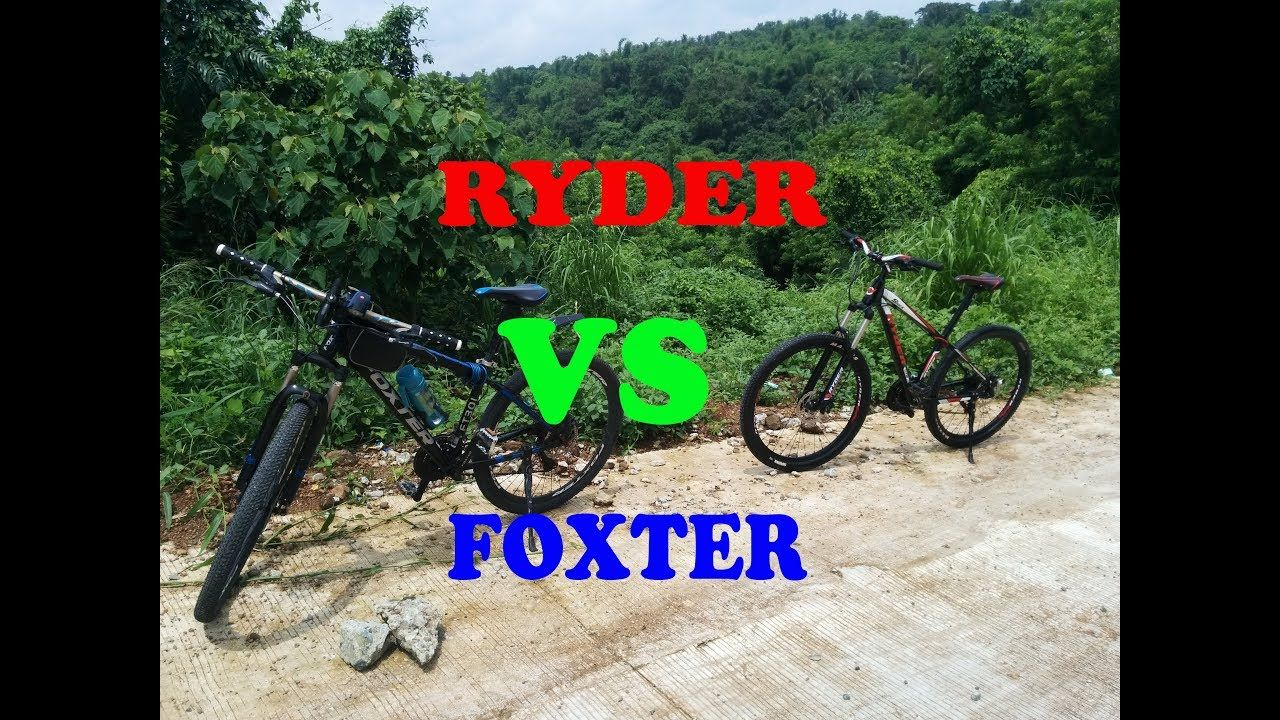 Foxter Mtb Vs Ryder Mtb Bailen To Alfonso Cavite Philippines