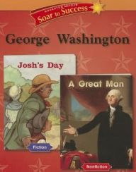 Soar to Success: Soar To Success Student Book Level 2 Wk 20 George Washington