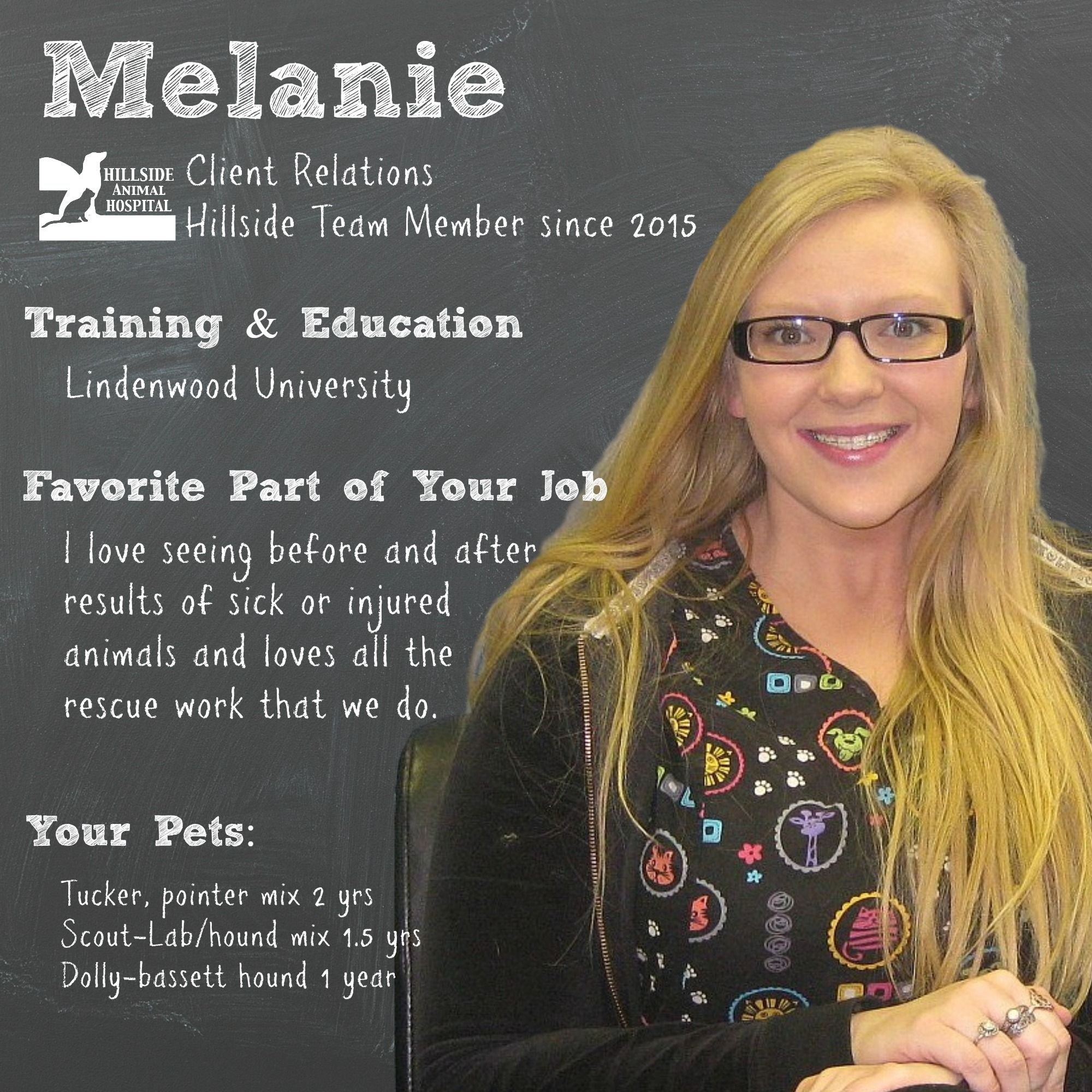 Melanie started working at Hillside October of 2015.