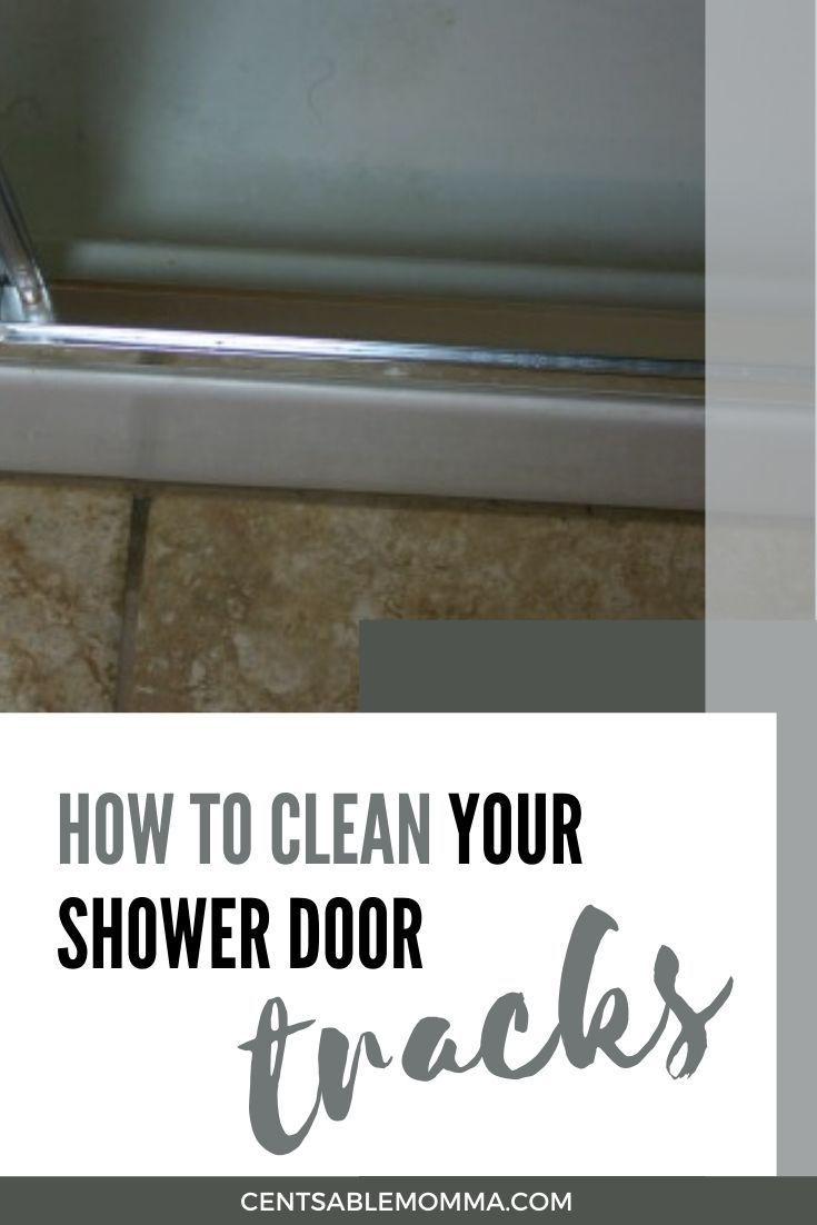How to Clean Your Shower Door Tracks in 2020 Shower door