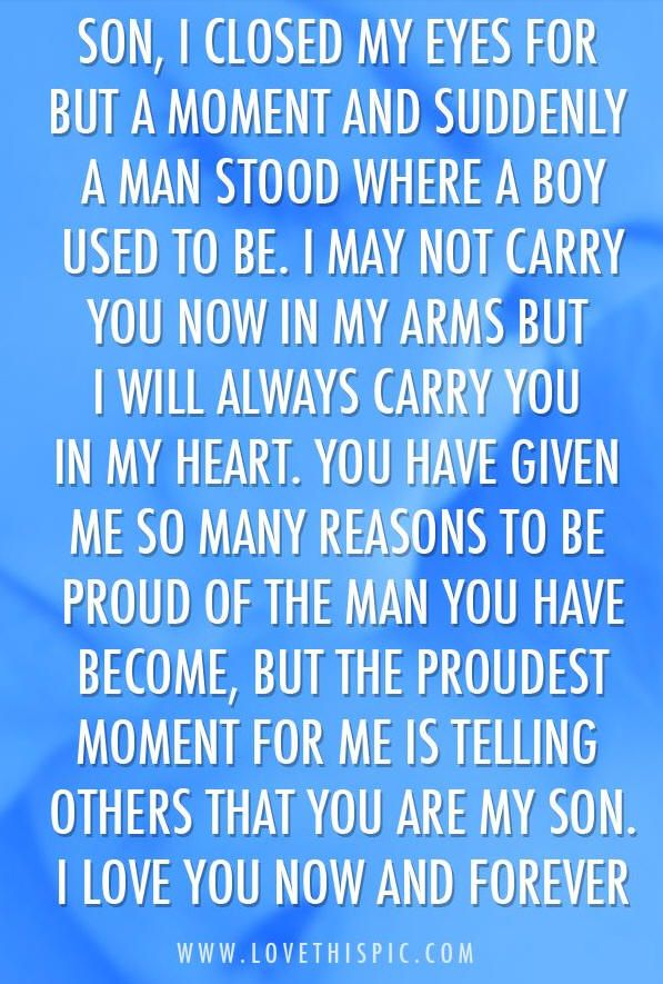 You Are My Son I Love You Now And Forever Love Love Quotes Quotes Quote Boy Man Mother Forever Son Son Quotes Quotes Sayings