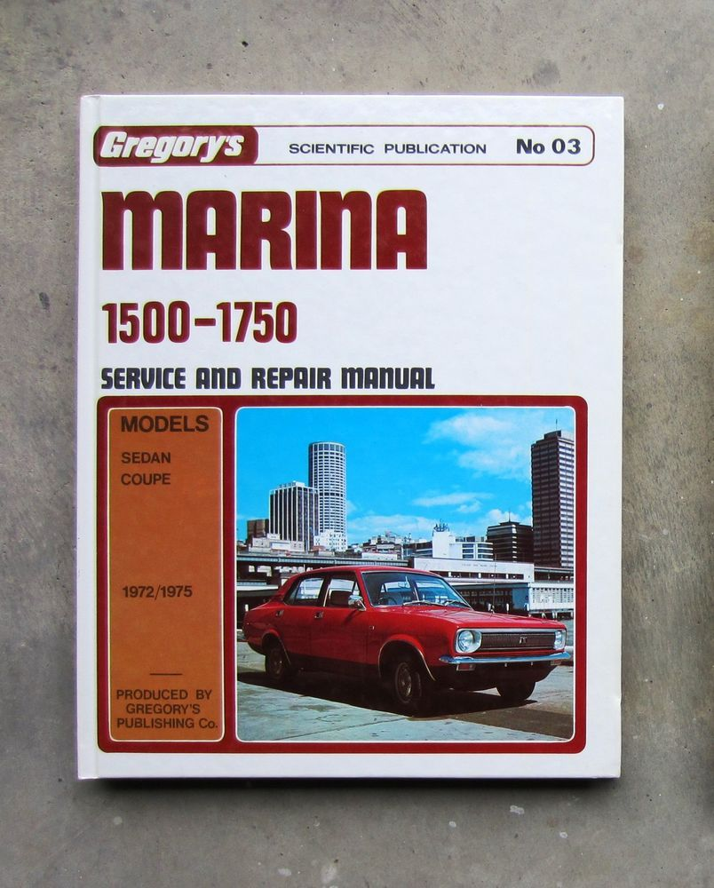 Leyland Marina Gregory S Service Repair Workshop Manual Coupe 1500 1750 Morris Leyland Repair Repair Manuals