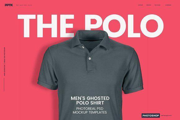 Download Men S Ghosted Polo Shirt Mockups Shirt Mockup Photoshop Mockup Shirt Template