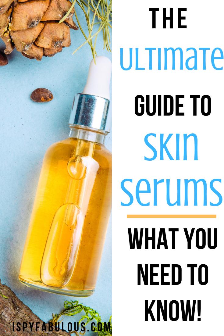 Beauty Class Everything You Need To Know About Skin Serums I Spy Fabulous Skin Serum Skin Care Serum Serum