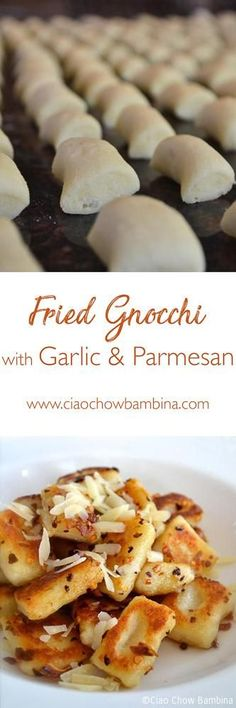 Fried Gnocchi with Garlic & Parmesan ciaochowbambina.com