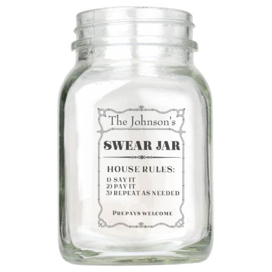 Funny Swear Jar Zazzle Com Swear Jar Jar Mason Jars