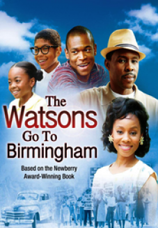 The Watsons Go To Birmingham Movie Review Christian Movies Birmingham 1963 Birmingham