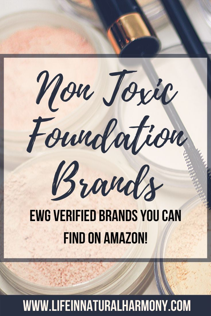 Non Toxic Foundation EWG Verified Options in 2020 No