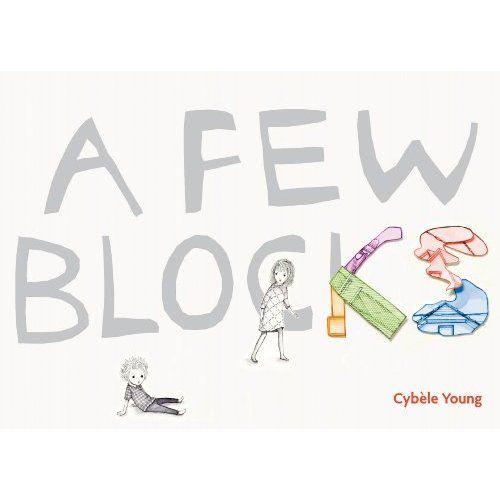 A Few Blocks: Cybele Young