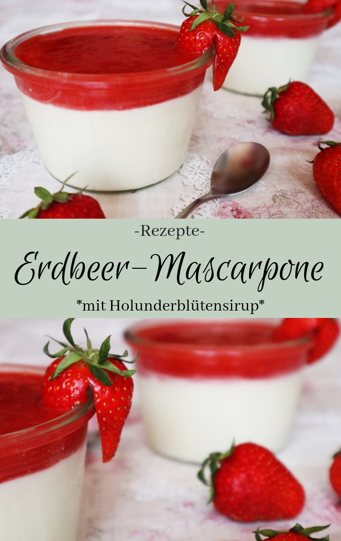 Erdbeer-Mascarpone mit Holunderblütensirup #dessertrecipes
