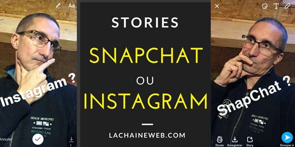 Stories SnapChat ou Instagram : lesquelles utiliser - ou pas http://www.lachaineweb.com/stories-snapchat-ou-instagram-lesquelles-utiliser/