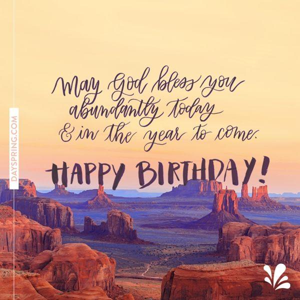 Abundant Birthday - :) | Spiritual birthday wishes ... Christian Happy Birthday Wishes For Men