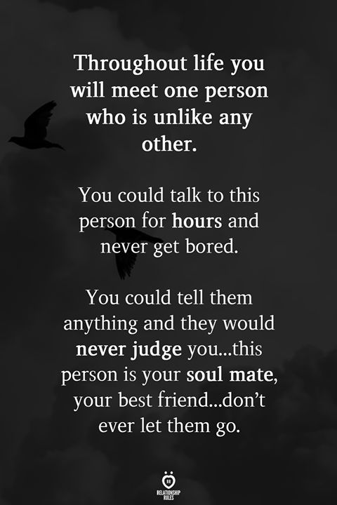 Throughout Life You Will Meet One Person Who Is Unlike Any Other