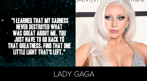 Lady Gaga knows that her sadness cannot destroy what is great about her.