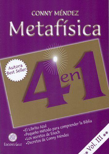 Metafisica 4 En 1 Vol Iii Spanish Edition Conny Mendez 9789803690809 Books Metafisica Libros De Metafisica Libros De Motivación