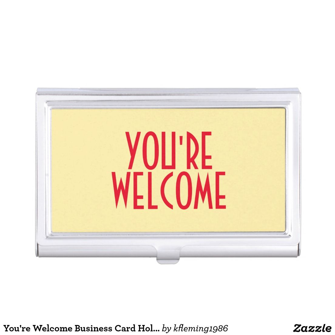 Youre welcome business card holder business card holder shop youre welcome business card holder created by personalize it with photos text or purchase as is reheart Choice Image