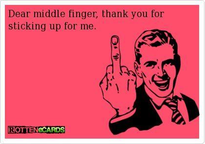 Dear middle finger....