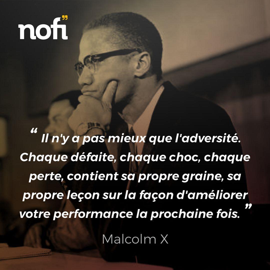Nofi Citation Malcolmx Malcolm X Citation Regle De Vie