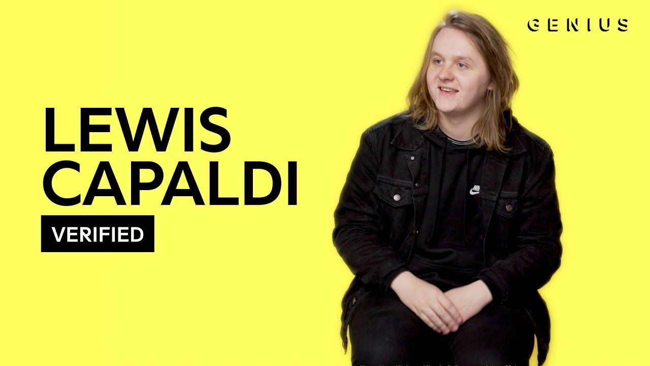 Lewis Capaldi Bruises Official Lyrics Meaning Verified Lyrics Meaning Lewis Hip Hop And R B
