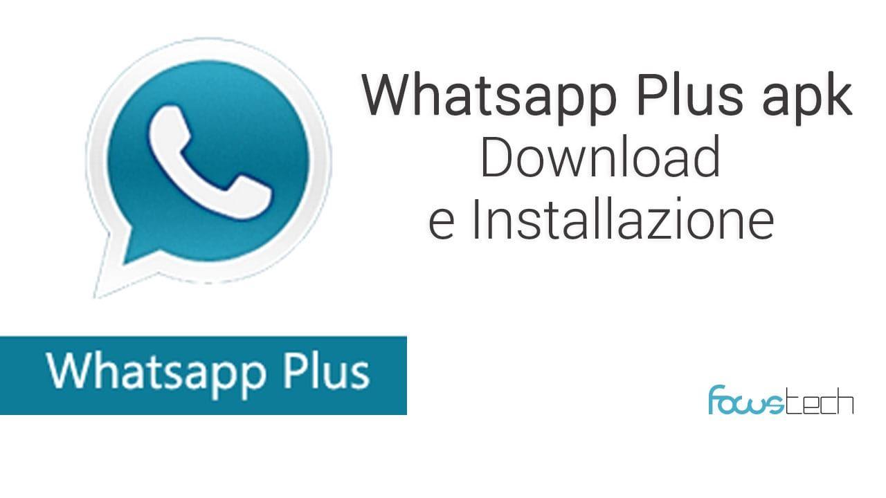 Whatsapp Plus APK download e guida installazione