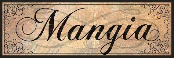 Mangia Italian Decor Italian Kitchen Wall Sign Vintage
