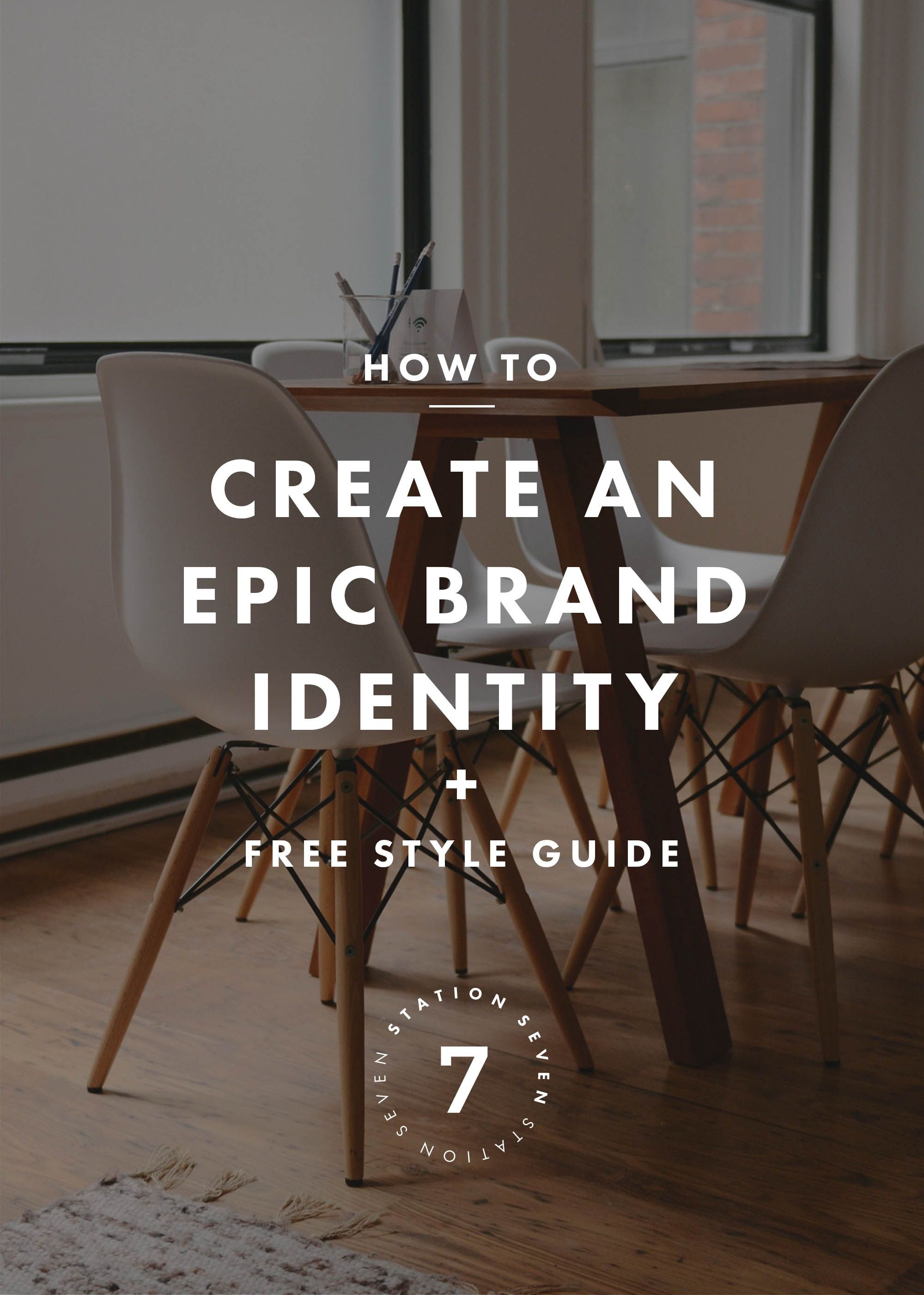 4 Steps to Create an Epic Brand Identity + a Free Style Guide ...
