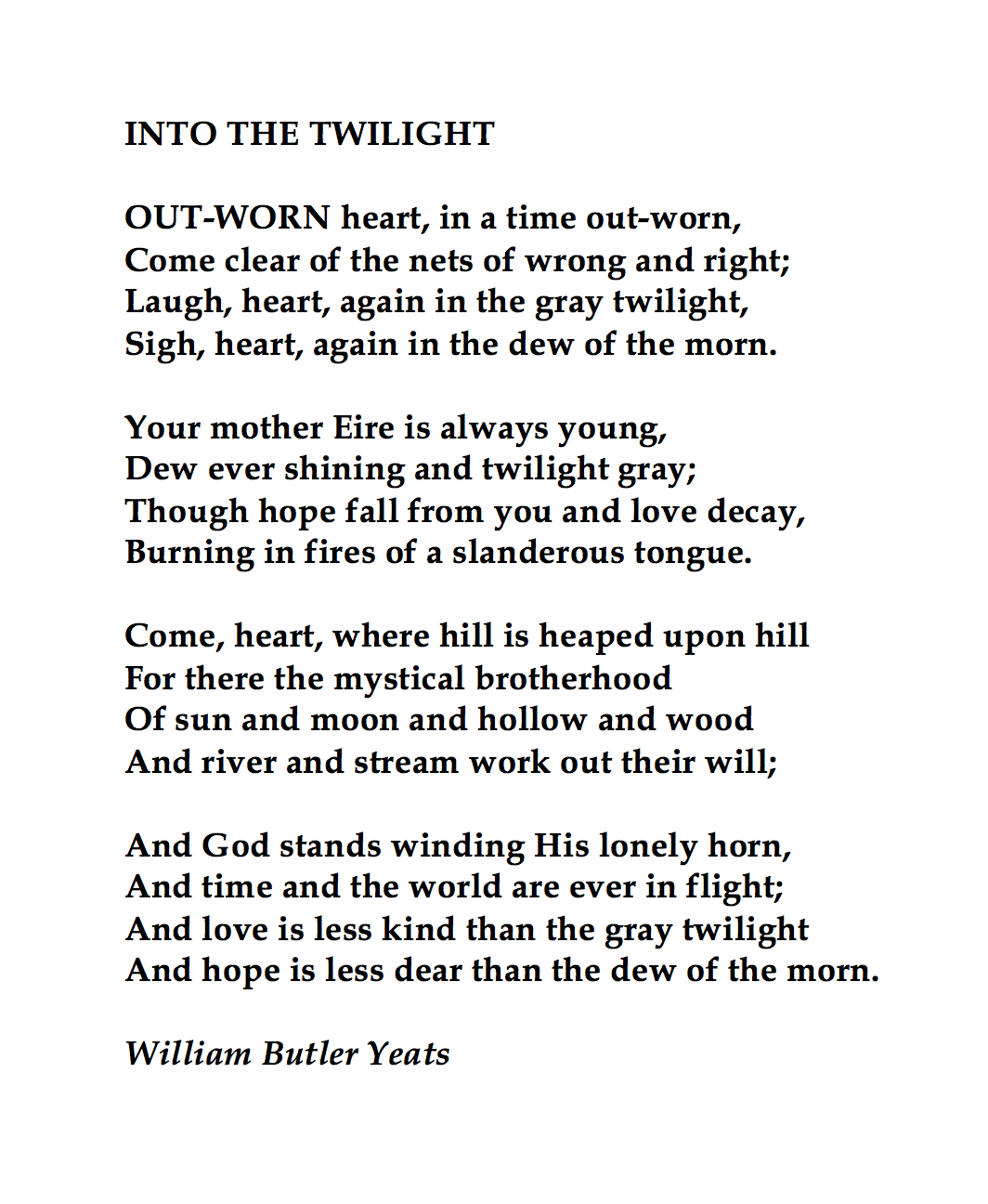 William Butler Yeat Into The Twilight Grief Poem Quote Yeats Ode To West Wind