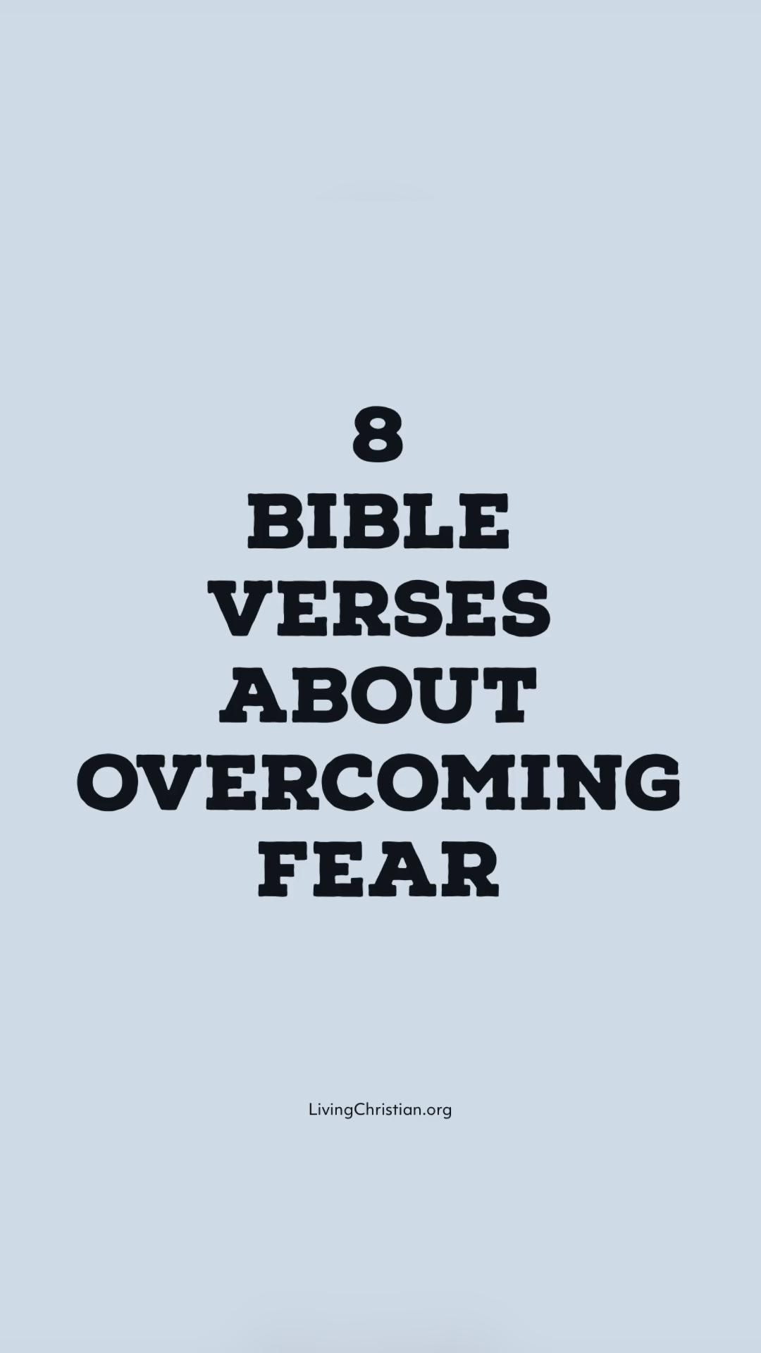 Bible Verses About Overcoming Fear