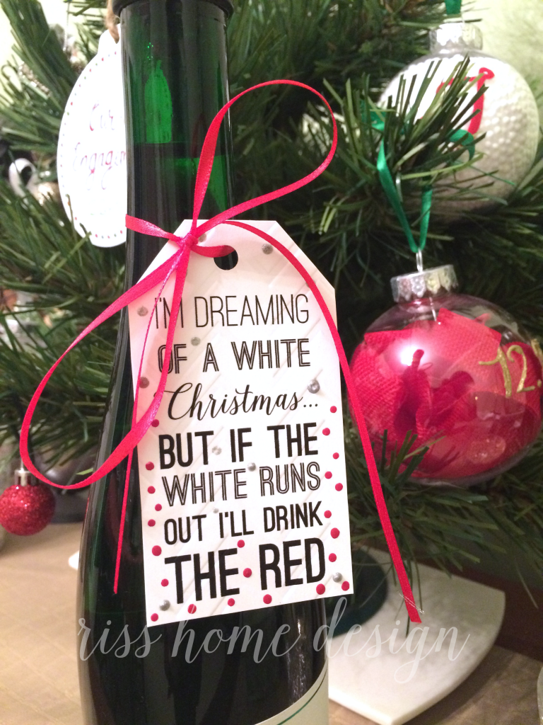 Wine Gifts For Christmas Part - 18: Free Wine Gift Tag Printable. Iu0027m Dreaming Of A White Christmas.