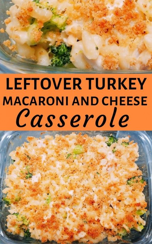 Leftover Turkey Or Chicken Macaroni And Cheese Casserole Turkey Casserole Recipe Leftover