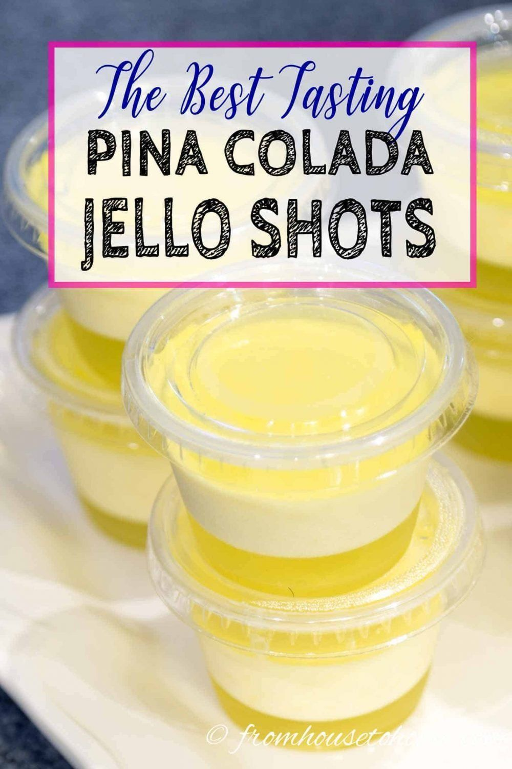 Pina Colada Jello Shots (With Coconut Cream Pudding) - Entertaining Diva Recipes @ From House To Home